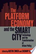 The Platform Economy and the Smart City