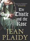 Pdf The Thistle And The Rose Telecharger