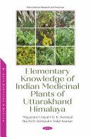 Elementary Knowledge of Indian Medicinal Plants of Uttarakhand Himalaya Book