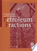 Characterization and Properties of Petroleum Fractions Book