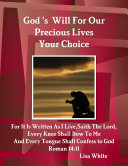 God's Will For Our Precious Lives Your Choice
