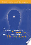 Consciousness In Philosophy And Cognitive Neuroscience Book PDF