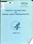 Report Of The Task Force On Medical Liability And Malpractice Book PDF