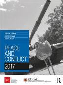 Peace and conflict 2017 / edited by David A. Backer, Ravi Bhavnani and Paul K. Huth.