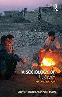 A Sociology of Crime