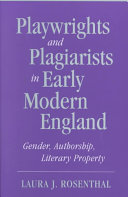 Playwrights and Plagiarists in Early Modern England