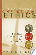 Exploring Christian Ethics