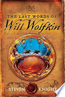The Last Words of Will Wolfkin