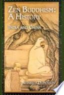 Zen Buddhism  India and China Book