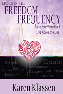 Living in the Freedom Frequency