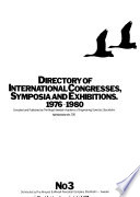 Directory of International Congresses, Symposia and Exhibitions