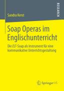 Soap Operas im Englischunterricht