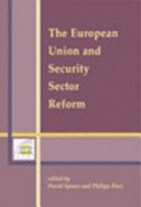 The European Union and Security Sector Reform