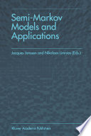 Semi Markov Models and Applications