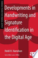Developments in Handwriting and Signature Identification in the Digital Age Book PDF