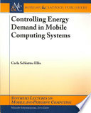 Controlling Energy Demand in Mobile Computing Systems Book