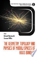 The Geometry Topology And Physics Of Moduli Spaces Of Higgs Bundles