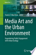 Media Art and the Urban Environment Book