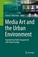 Media Art and the Urban Environment [Pdf/ePub] eBook