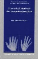 Numerical Methods for Image Registration
