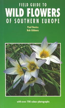 Field Guide to Wild Flowers of Southern Europe