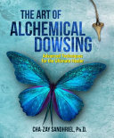 The Art of Alchemical Dowsing