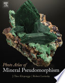 Photo Atlas of Mineral Pseudomorphism Book