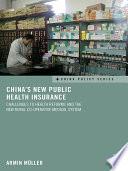 China S New Public Health Insurance