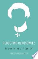 Rebooting Clausewitz