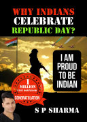 WHY INDIAN CELEBRATE REPUBLIC DAY