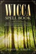Wicca Spell Book Pdf/ePub eBook
