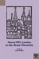 Henry VII's London in the Great Chronicle