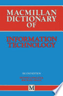 Macmillan Dictionary Of Information Technology