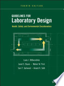 Guidelines for Laboratory Design  : Health, Safety, and Environmental Considerations