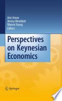Perspectives on Keynesian Economics