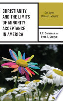 Christianity And The Limits Of Minority Acceptance In America
