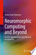 Neuromorphic Computing and Beyond Book