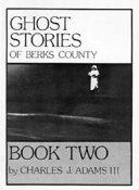 Ghost Stories of Berks County
