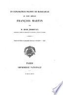 Un explorateur inconnu de Madagascar au XVIIe siècle François Martin