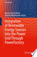 Integration of Renewable Energy Sources Into the Power Grid Through PowerFactory Book