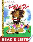 Tawny Scrawny Lion  Little Golden Book   Read   Listen Edition