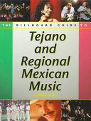 The Billboard Guide to Tejano and Regional Mexican Music