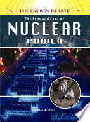 The Pros and Cons of Nuclear Power Book