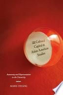 The Cultural Capital Of Asian American Studies Book PDF