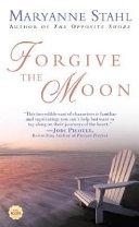 Forgive the Moon