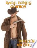Bare Bones Cowboy