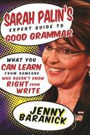 Sarah Palin s Expert Guide to Good Grammar