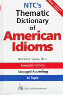 NTC s Thematic Dictionary of American Idioms