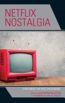 Netflix Nostalgia