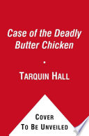 Free Download The Case of the Deadly Butter Chicken Book